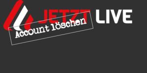Anleitung: JetztLive Account löschen