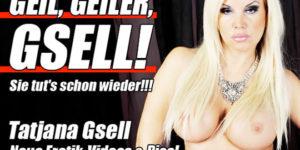 Neue Erotik Videos von Tatjana Gsell